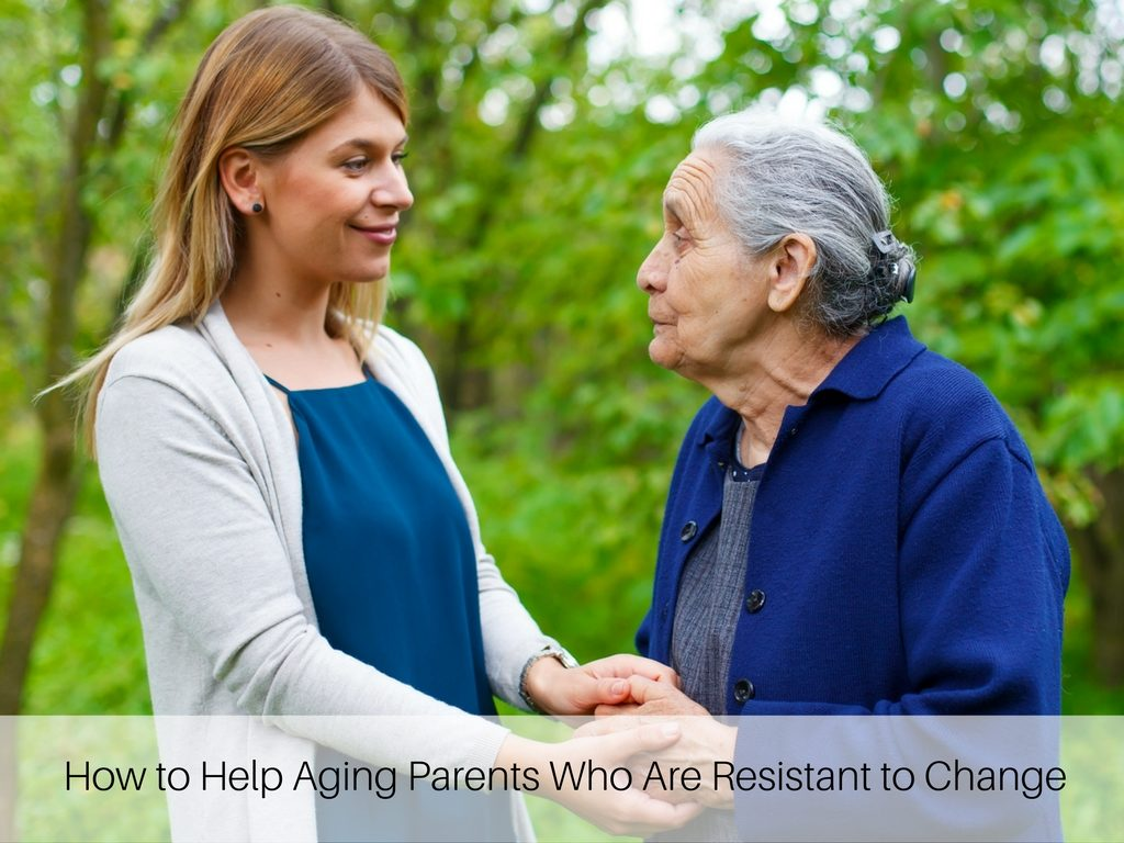 How to Help Aging Parents Who Are Resistant to Change, A.G. Rhodes